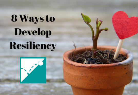 8 Ways to Develop Resiliency 2